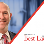 Congratulations Matt Schwartz – 27th Edition Best Lawyers in America